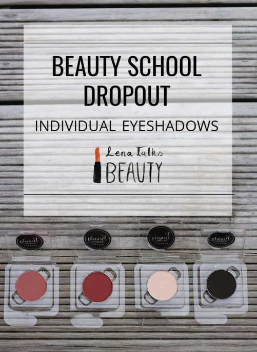Beauty School Dropout Individual Eyeshadow pans - Lena Talks Beauty reviews these cruelty free eyeshadows from a new New Zealand brand
