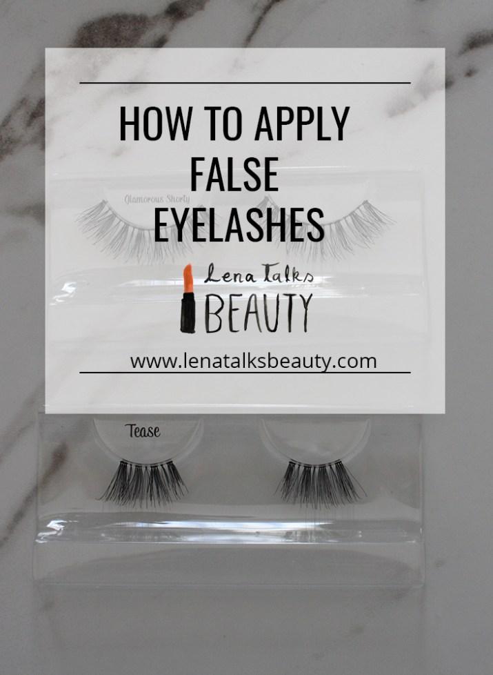 How to apply false eyelashes - Lena Talks Beauty teaches you to apply fake eyelashes