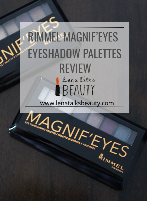 Rimmel Magnif'eyes eyeshadow palettes review by Lena Talks Beauty