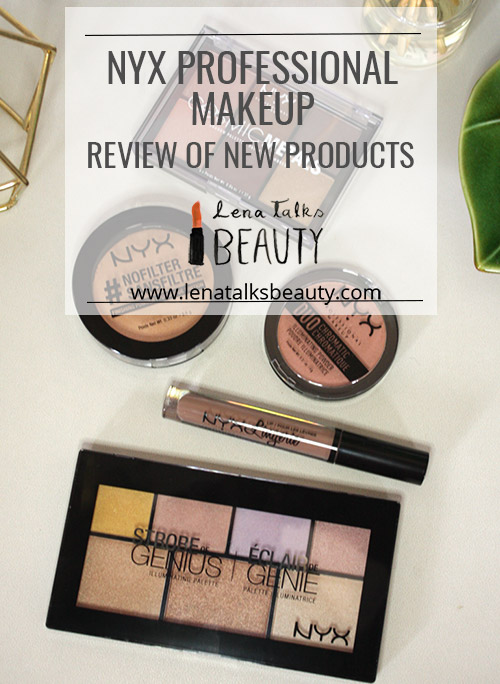 NYX Professional makeup new products review by Lena Talks Beauty