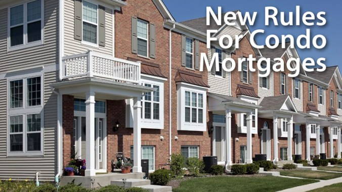 new-rules-condo-mortgages