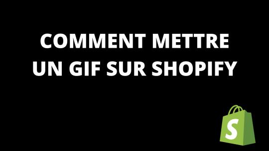 Comment mettre un GIF sur Shopify?