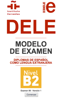 Diplomas DELE B2. Modelo de examen interactivo con respuestas