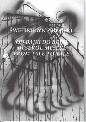 Swierkiewicz_od bajki do bajki_katalog-1-1