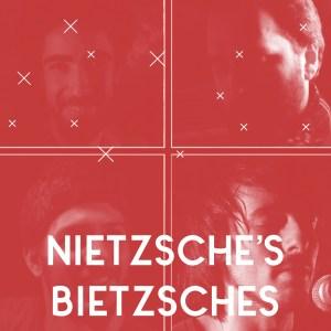CO // Nietzsche's Bietzsches