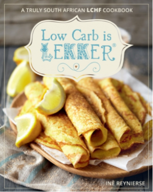 Low Carb is Lekker I by Inè Reynierse