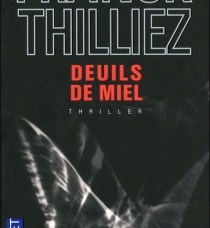 Deuils de miel Thilliez