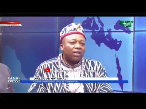 """CANAL PRESSE du 15/09/2019: """" DIALOGUE NATIONAL: Quelle destination pour Le Cameroun ?"""""""