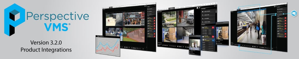 Perspective VMS® Version 3.2.0 Product Integrations