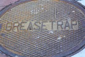 You Don't Have to LIKE it…But-cha Gotta Do it: Grease Trap Cleaning