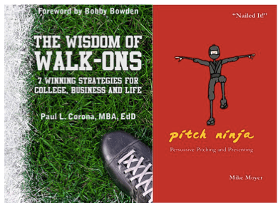 The Wisdom of Walk-Ons & Pitch Ninja
