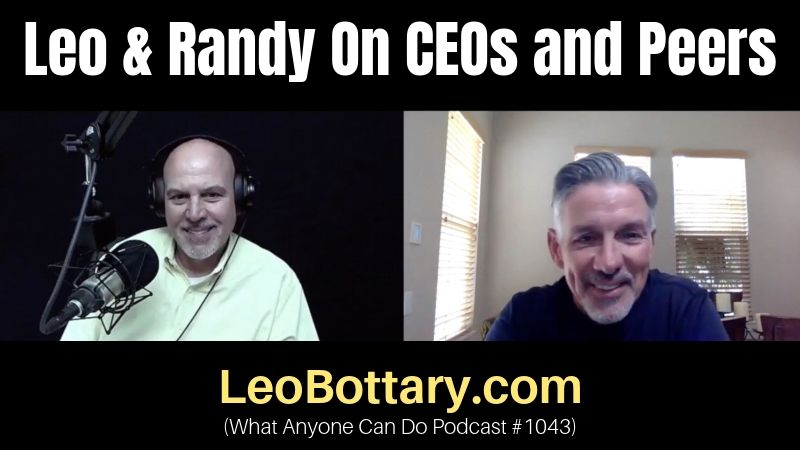 Leo & Randy On CEOs and Peers