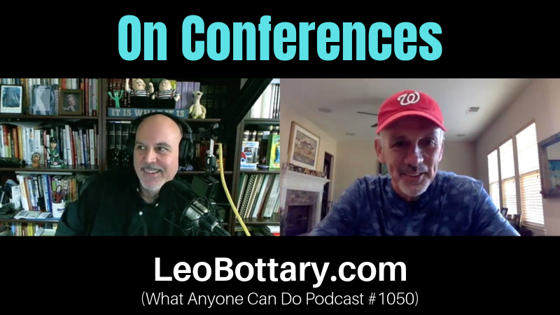 Leo & Randy On Conferences