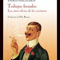 TRABAJOS FORZADOS, Daria Galateria (Impedimenta)