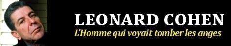 Leonard Cohen: L'Homme qui voyait tomber les anges