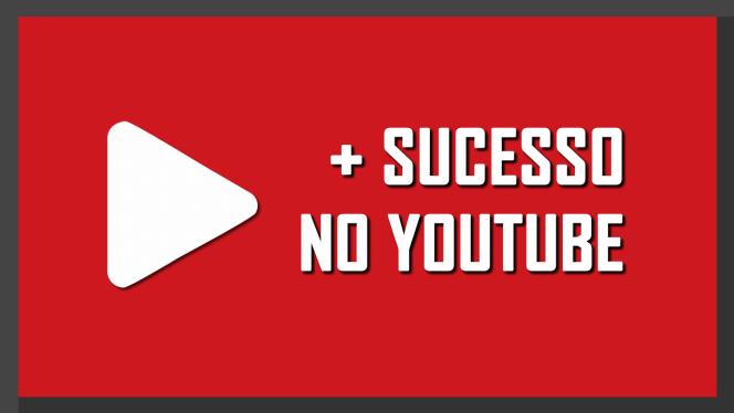 sucesso no YouTube