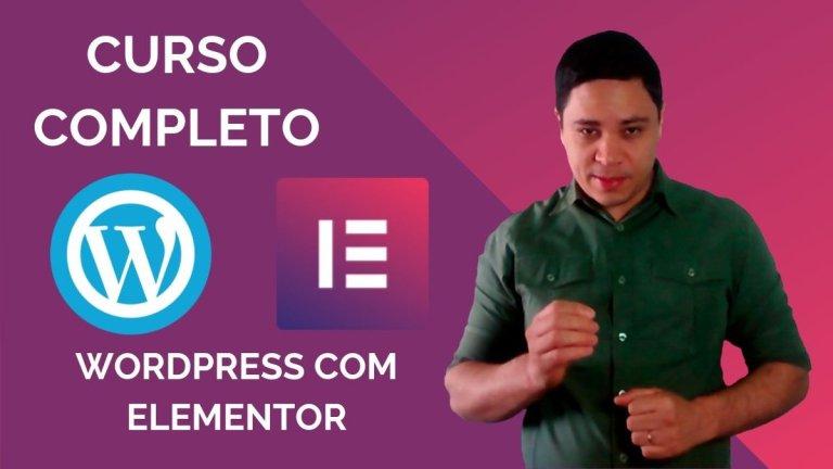 [GRÁTIS] Curso Completo WordPress com Elementor