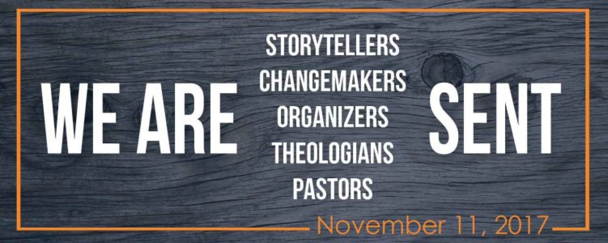 We Are Sent – November 11 – A GNJUMC Sponsored Conference
