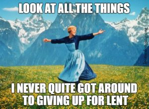 Giving things up for lent