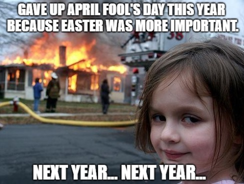 April Fools Day and Easter