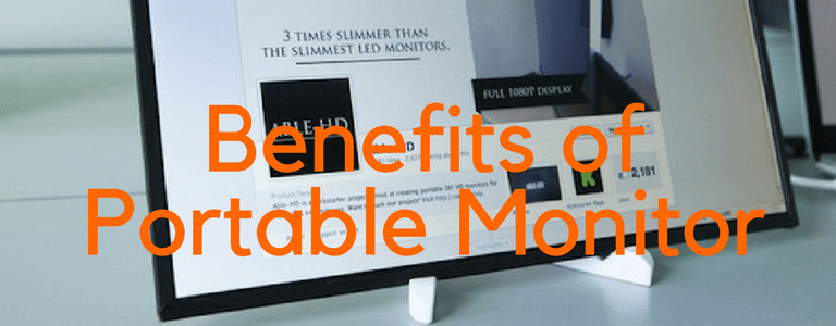 4 Benefits of Portable Monitors That We're Leveraging