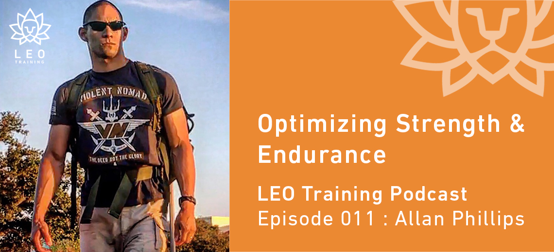 LT 011 | Allan Phillips  – Optimizing Strength & Endurance
