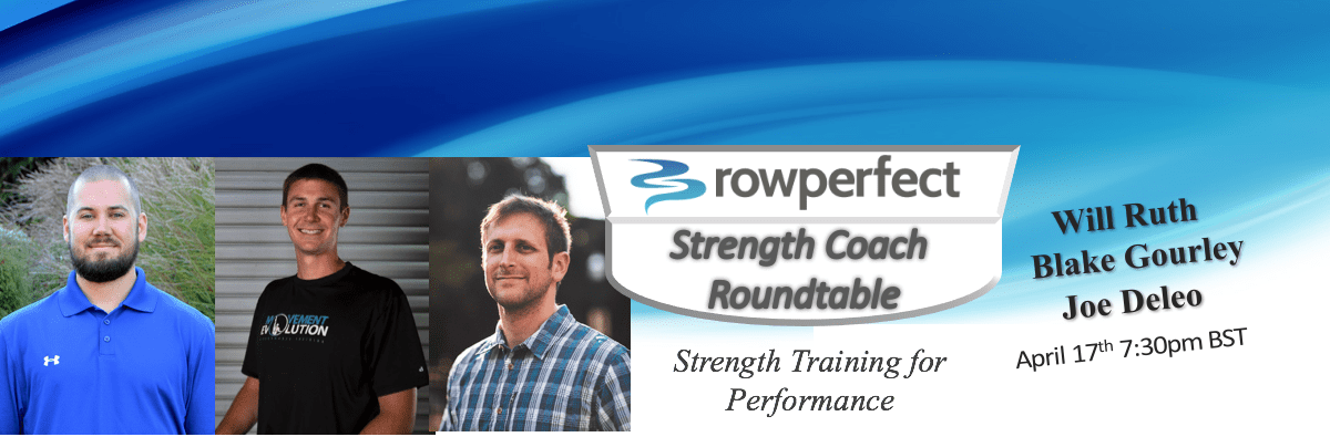 Strength Coach Roundtable with RowPerfect