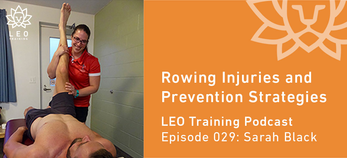 LT 029 | Sarah Black – Rowing Injuries and Prevention Strategies