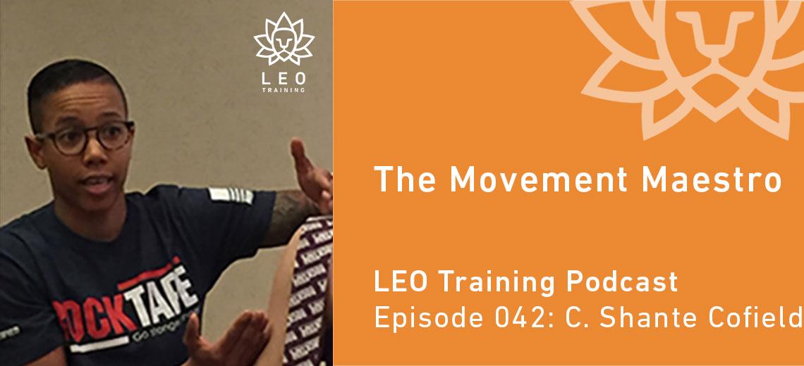 LT 042 | The Movement Maestro – Dr. C. Shante Cofield