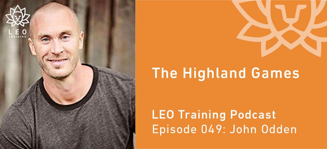 LT 049 | John Odden – The Highland Games