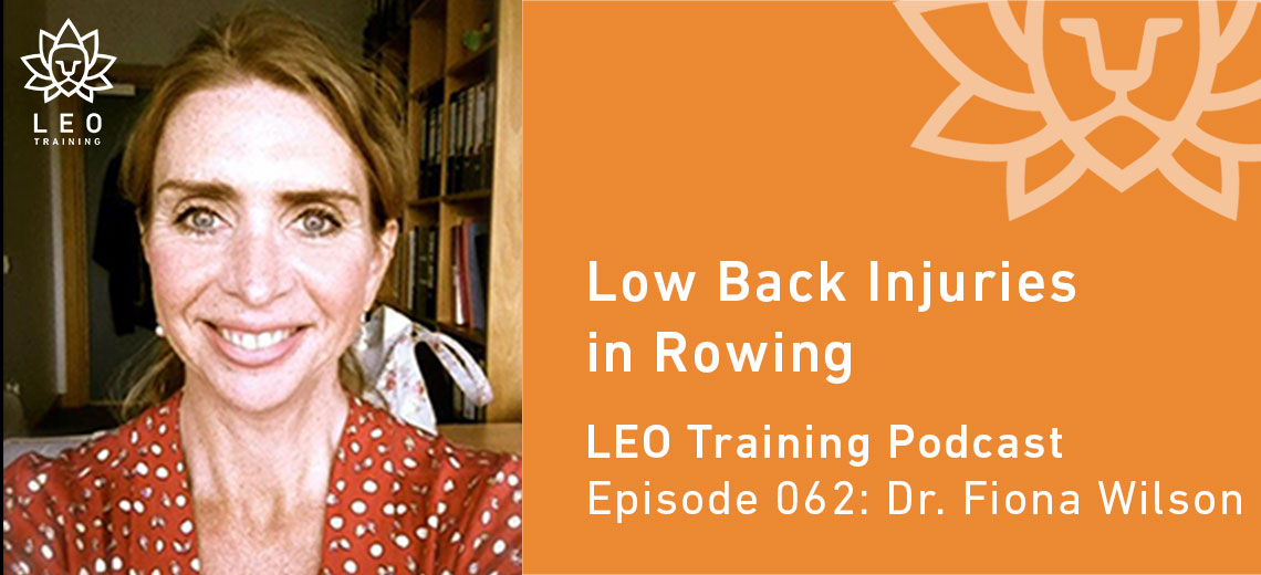 LT 062 | Dr. Fiona Wilson – Low Back Injuries In Rowing