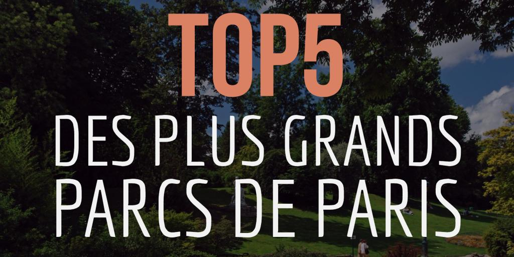 plus grands parcs de Paris