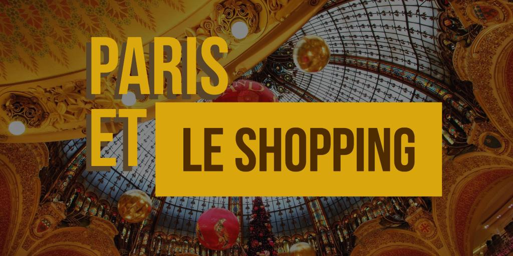 paris et le shopping mytoureiffel
