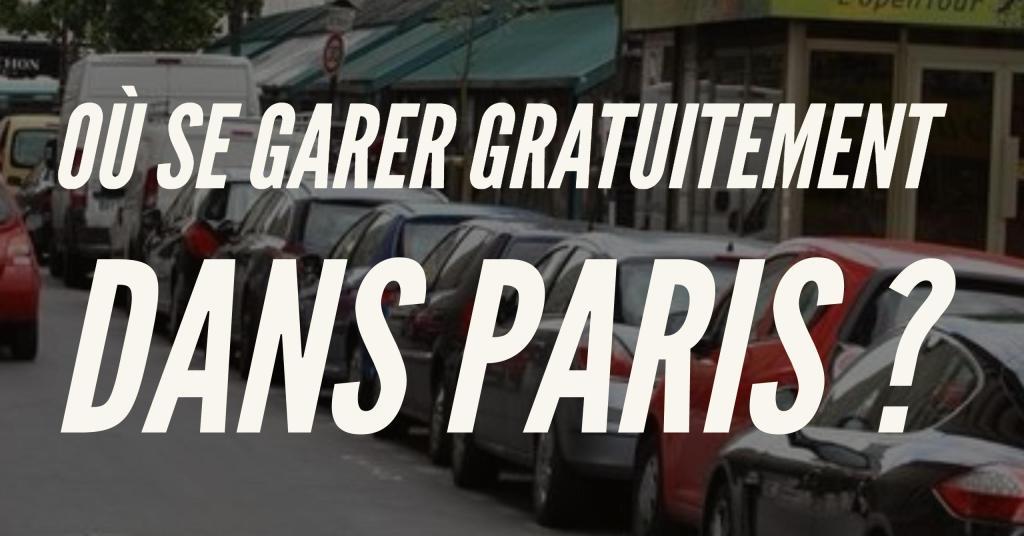 se garer gratuitement dans PARIS