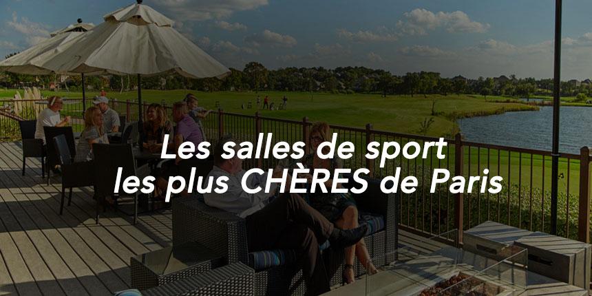 salles de sport les plus cheres de Paris