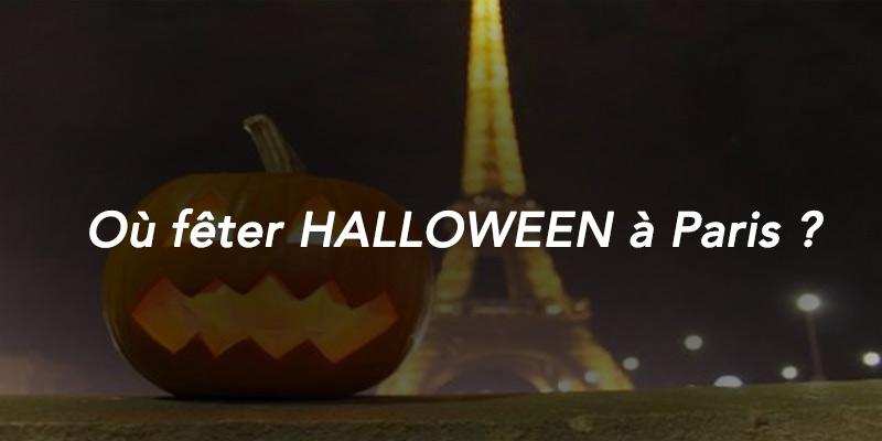 où fêter halloween à Paris