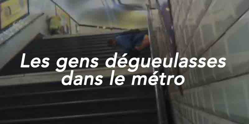 gens les plus dégueulasses du métro