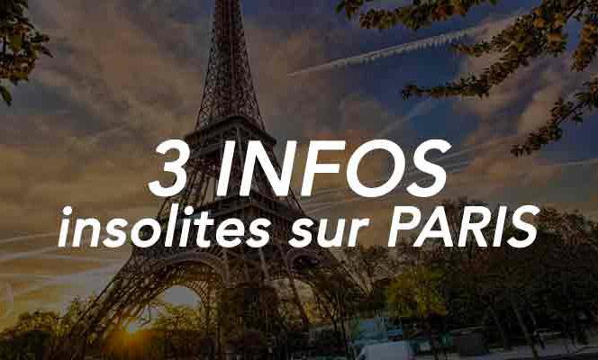 3 infos insolites sur Paris