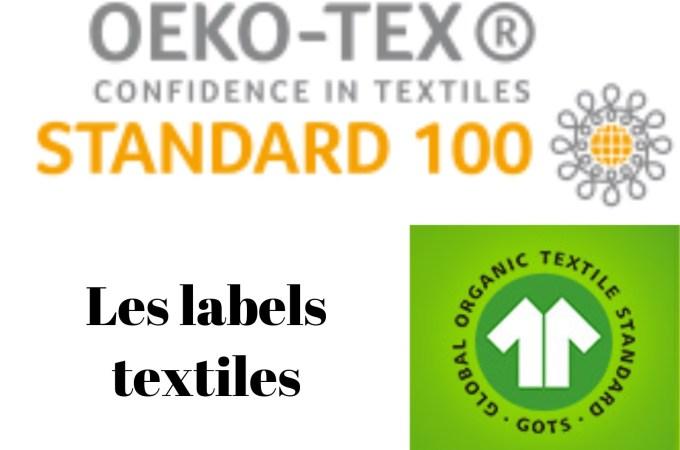 Les textiles labels Oeko-tex et GOTS