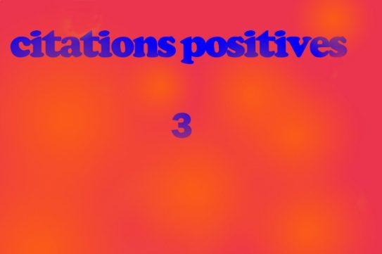 citations positives 3