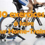 10 exercices à faire sur home-trainer