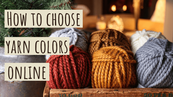 How to Choose Yarn Colors Online