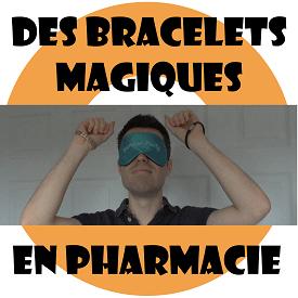 Des bracelets magiques en pharmacie : Les bracelets magnétiques