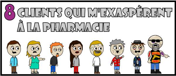 8 clients qui m'exaspèrent à la pharmacie - Le Pharmachien