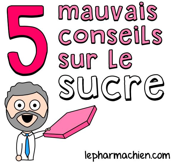 5 mauvais conseils sur le sucre (titre)