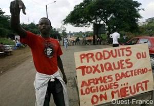 Un soulèvement quelques mois après le déversement des déchets toxiques en Côte d'Ivoire.Ph.Dr