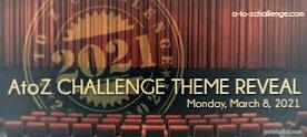 A2Z Challenge 2021: Theme Reveal