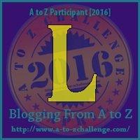 L-AtoZ_Challenge_2016