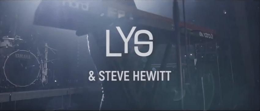 Découvrez le Live Session de LYS et Steve Hewitt au Liberté !
