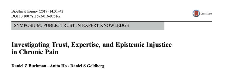 Investigating Trust, Expertise, and Epistemic Injustice in Chronic Pain